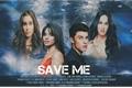 História: SAVE ME (Camren G!P)