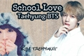 História: School Love Taehyung Bts