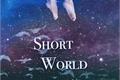História: Short world (Imagine Rap Monster)