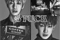 História: Stuck (2won)