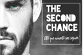 História: The Second Chance
