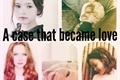 História: A case that became love