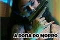 História: A dona do Morro-Bibidro