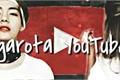 História: A Garota Youtuber (Imagine Kim Taehyng Bts)