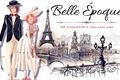 História: Belle Époque