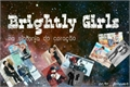 História: Brightly Girls - BTS (JungKook, Suga, V)
