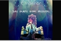 História: Emperor