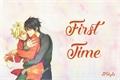 História: First Time