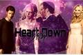 História: Heart My Down