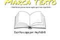 História: Marca Texto