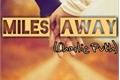 História: Miles Away (Charlie Puth)