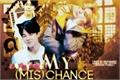 História: My (mis) chance