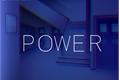 História: Power (Interativa)