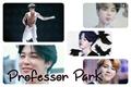 História: Professor Park - Imagine Jimin BTS ( One-shot )