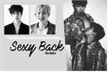 História: Sexy Back 2Won