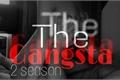 História: The Gangsta- 2 season