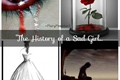 História: The History of a Sad Girl