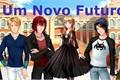 História: Um novo futuro (Amor doce fanfic)