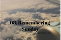História: 08. Remembering Sunday
