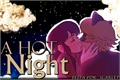 História: A Hot Night