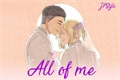 História: All of Me