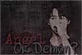 História: Angel or Demon (Imagine Jimin)