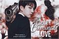 História: Crazy And Criminal Love - (Imagine Jeon JungKook)