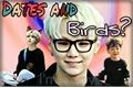 História: Dates and Birds? -Yoonmin A.B.O-