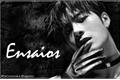 História: Ensaios