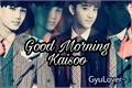 História: Good Morning Kaisoo
