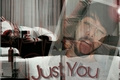 História: Just You - L3ddy