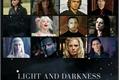 História: Light and darkness