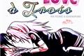 História: Love à Trois