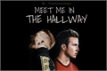 História: Meet me in the Hallway -fic Götzeus