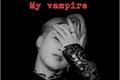 História: My vampire (Imagine Park Jimin)
