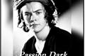 História: Passion Dark