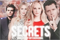 História: Secrets - Klaroline,Stebekah e Delena