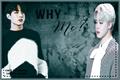 História: Why me? (Jikook- ABO)