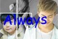 História: Always