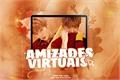 História: Amizades virtuais