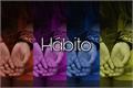 História: Hábito