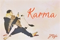 História: Karma