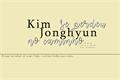 História: Kim Jonghyun se perdeu no caminho