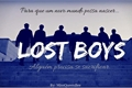 História: Lost Boys