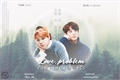 História: Love, problem and brothers - Jikook - ABO