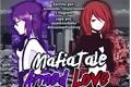 História: Mafiatale - Armed Love (Charisk)