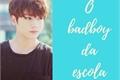 História: O badboy da escola - Jeon Jungkook