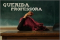 História: Querida Professora