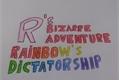 História: R's Bizarre Adventure Parte 2: Rainbow's Dictatorship