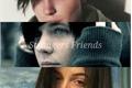 História: Strangers Friends